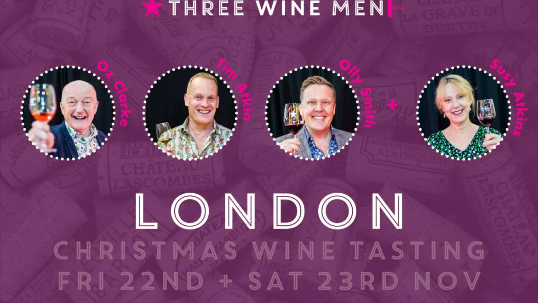 Three Wine Men London Tasting – 22nd & 23rd November 2019